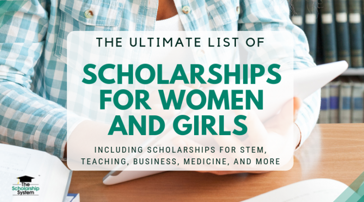 Complete Lists of Fully-funded Scholarships and Grants for Females Only