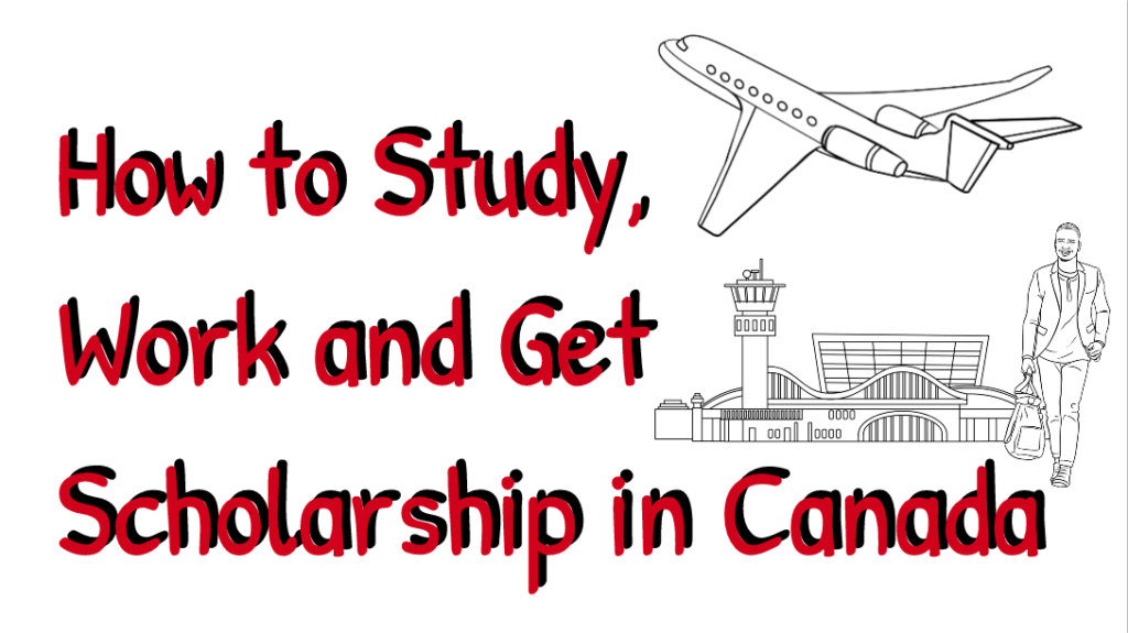 Work and Study in Canada; Job Types, Tuition Fees and Living Costs Discussed